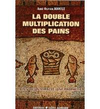 LA DOUBLE MULTIPLICATION DES PAINS