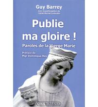 PUBLIE MA GLOIRE !