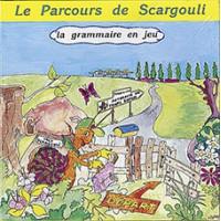 PARCOURS DE SCARGOULI (LE) La grammaire en jeu