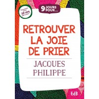 9 JOURS POUR... RETROUVER LA JOIE DE PRIER - livret