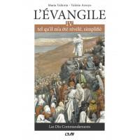 L'EVANGILE TEL QU'IL M'A ÉTÉ RÉVÉLÉ - MARIA VALTORTA T4 - Edition simplifiée
