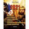 2021 Prophéties, gilets jaunes, chaos climatique, anarchie, effondrement économique, islamo-révolution