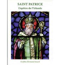 SAINT PATRICK L'apôtre de l'Irlande