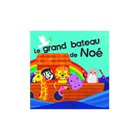 LE GRAND BATEAU DE NOE