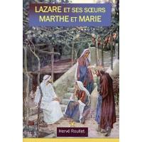 LAZARE ET SES SŒURS MARTHE ET MARIE
