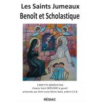 LES SAINTS JUMEAUX BENOIT ET SCHOLASTIQUE