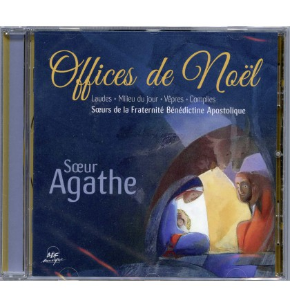 OFFICES DE NOËL PAR SŒUR AGATHE