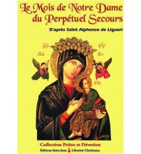 LE MOIS DE N-D. DU PERPETUEL SECOURS selon Saint Alphonse de Ligori