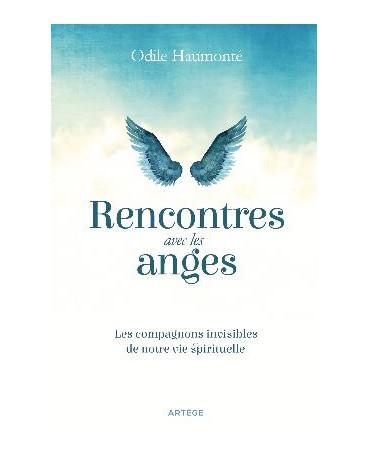 RENCONTRES AVEC LES ANGES