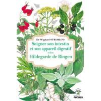 SOIGNER SON INSTESTIN ET SON APPAREIL DIGESTIF SELON HILDEGARDE DE BINGEN