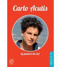 CARLO ACUTIS La passion du Ciel