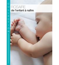 ROSAIRE DE L'ENFANT À NAÎTRE Livret
