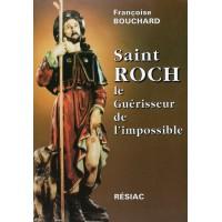 SAINT ROCH, LE GUÉRISSEUR DE L'IMPOSSIBLE