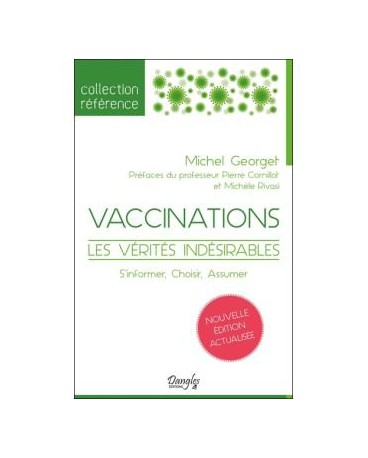 VACCINATION LES VERITES INDESIRABLES