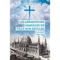 Apparitions mariales de Tilly-sur-seulles (les) et le Sacré-Cœur