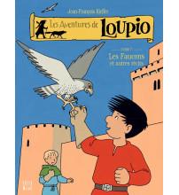 AVENTURES DE LOUPIO (LES) T7 Les faucons et autres récits