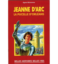 JEANNE D'ARC, la pucelle d'Orléans