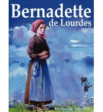 BERNADETTE DE LOURDES - Bande dessinée couleurs
