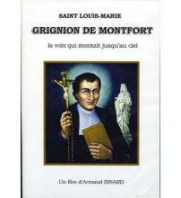 SAINT LOUIS-MARIE GRIGNION DE MONTFORT La voix qui montait jusqu'au ciel