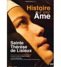 HISTOIRE D'UNE AME Sainte Thérèse de Lisieux
