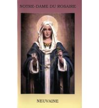 NEUVAINE A NOTRE-DAME DU ROSAIRE