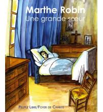 MARTHE ROBIN UNE GRANDE SŒUR