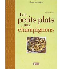 PETITS PLATS AUX CHAMPIGNONS (LES)