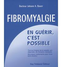 FIBROMYALGIE En guérir, c'est possible