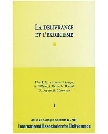 DELIVRANCE ET L EXORCISME (LA)