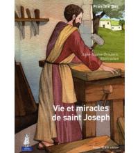 VIE ET MIRACLES DE SAINT JOSEPH