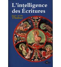 L INTELLIGENCE DES ECRITURES Tome 5 Année C