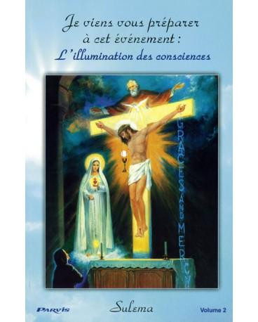 L'ILLUMINATION DES CONSCIENCES Volume 2