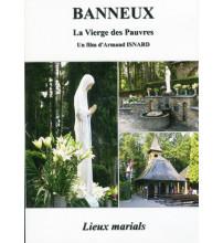 BANEUX LA VIERGE DES PAUVRES