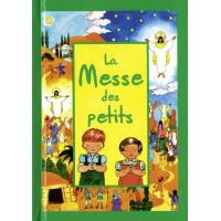 MESSE DES PETITS (LA) LITURGIE ACTUELLE