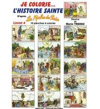 MICHE DE PAIN JE COLORIE L HISTOIRE SAINTE livret 4