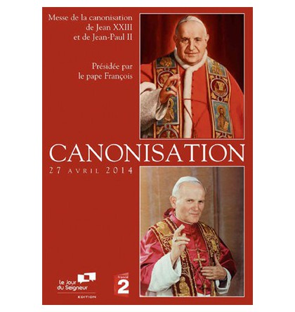 CANONISATION 27 avril 2014