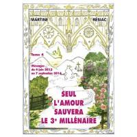 SEUL L'AMOUR SAUVERA LE 3e MILLÉNAIRE Tome 4