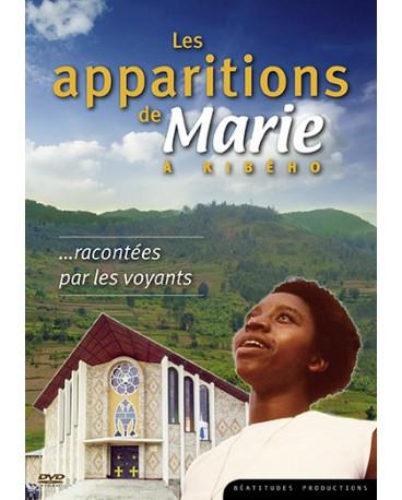 LES APPARITIONS DE MARIE À KIBÉHO racontées par les voyants