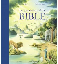 GRANDS RÉCITS DE LA BIBLE (LES)