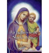 LA BELLE VIE DE NOTRE-DAME