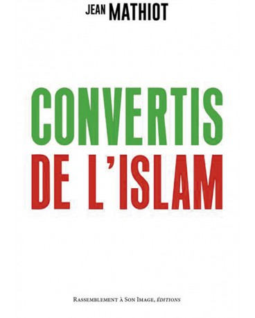 CONVERTIS DE L'ISLAM
