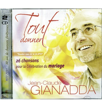 TOUT DONNER DOUBLE CD JC GIANADDA