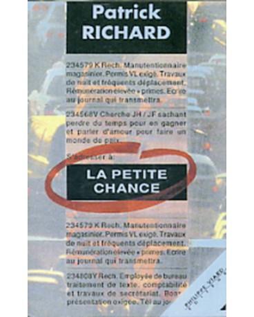 PETITE CHANCE (LA)