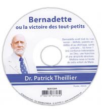 BERNADETTE OU LA VICTOIRE DES TOUT PETITS