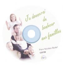 JE DONNERAI DU BONHEUR AUX FAMILLES
