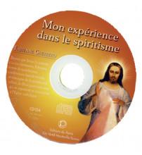 MON EXPERIENCE DANS LE SPIRITISME