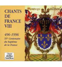 CHANTS DE FRANCE VIII  496-1996 XVe Centenaire du baptême de la France