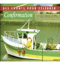 CONFIRMATION Des chants pour célébrer