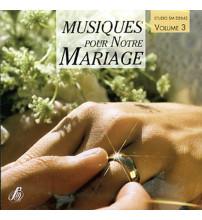 MUSIQUES POUR NOTRE MARIAGE VOL 3