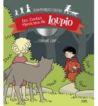 ENFANT LOUP (L') Contes musicaux Loupio Tome 1